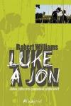 Williams, Robert: Luke a Jon