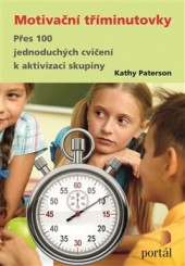 Paterson, Kathy: Motivační tříminutovky
