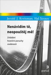 Kreisman, Jerold J., Strauss, Hal: Nenávidím tě, neopouštěj mě
