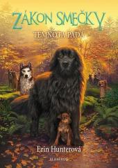 Hunter, Erin: Zákon smečky III. – Temnota padá
